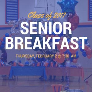 Attention Parents of Seniors – Class of 2017 Breakfast
